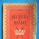 Libros de segunda mano: EL SECRETO DEL MANDO. GASTÓN COURTOIS. +++ ENVIO GRATIS +++. Lote 151044508