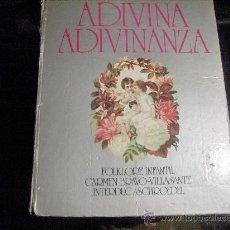 Libros de segunda mano: ADIVINA ADIVINANZA - CARMEN BRAVO VILLASANTE - FOLKLORE INFANTIL 1978 LIBRO ILUSTRADO. Lote 26283775