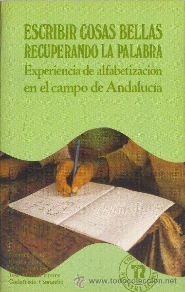 ESCRIBIR COSAS BELLAS RECUPERANDO LA PALABRA. VARIOS AUTORES. EDITORIAL REVOLUCIÓN. 1985 (Libros de Segunda Mano - Ciencias, Manuales y Oficios - Pedagogía)