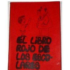 Libros de segunda mano: EL LIBRO ROJO DE LOS ESCOLARES. ED. UTOPÍA. HACIA 1970. Lote 26619147