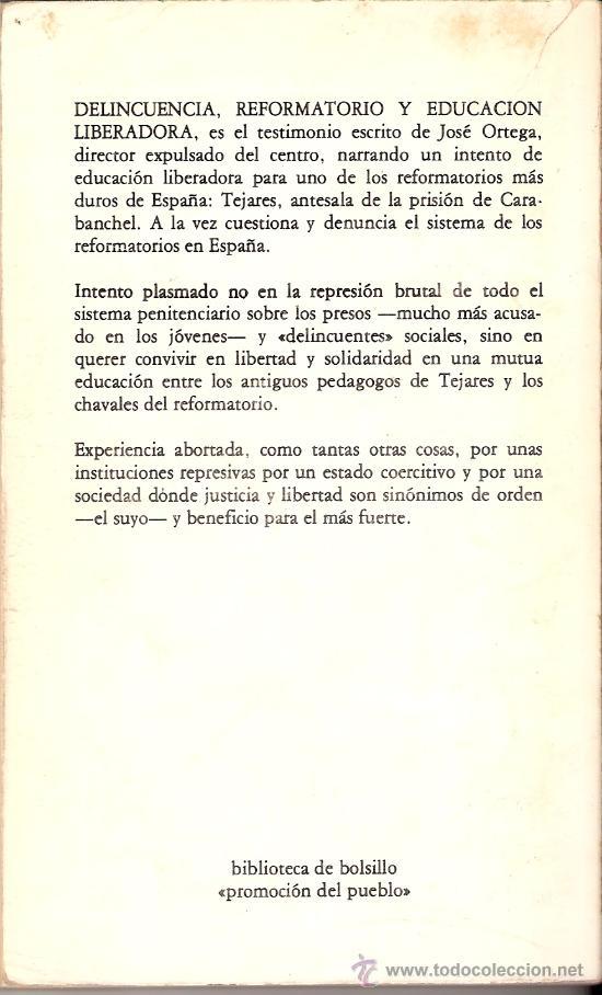 Libros de segunda mano: Delincuencia, reformatorio y educación liberadora. José Ortega Esteban. Ed. Zero. 1ª edición 1978. - Foto 2 - 27062653