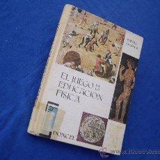 Libros de segunda mano: EL JUEGO EN LA EDUCACION FISICA - DONCEL 1968 - ( PASTAS DURAS ). Lote 27895543