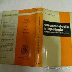 Libros de segunda mano - Caracterología y tipología aplicadas a la educación. GIACOMO LORENZINI Editorial Marfil,1969 RM35381 - 27935140
