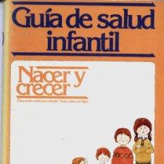 Libros de segunda mano: GUIA DE SALUD INFANTIL. Lote 28627781