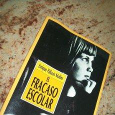 Libros de segunda mano: EL FRACASO ESCOLAR-ENRIQUE PALLARÉS MOLÍNS-1989?-EDICIONES MENSAJERO. Lote 28845246