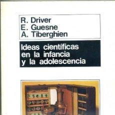 Libros de segunda mano: DRIVER Y OTROS : IDEAS CIENTÍFICAS EN LA INFANCIA Y LA ADOLESCENCIA (MORATA, 1992) . Lote 29285952