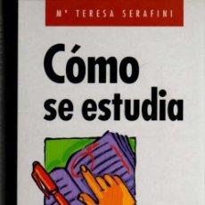 Libros de segunda mano: Mª TERESA SERAFINI - CÓMO SE ESTUDIA - CÍRCULO DE LECTORES - 1997. Lote 29867548