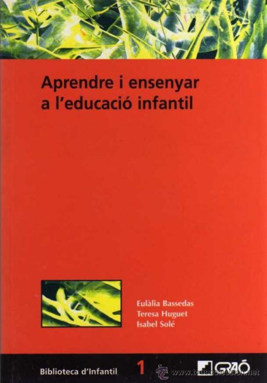 VV.AA. - APRENDRE I ENSENYAR A L'EDUCACIÓ INFANTIL - BIB. D'INFANTIL Nº 1 - ED. GRAÓ - 2006 (Libros de Segunda Mano - Ciencias, Manuales y Oficios - Pedagogía)