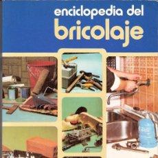 Libros de segunda mano: ENCICLOPEDIA DEL BRICOLAJE. JACQUES DUBOURG. HACHETE.CAJA DE AHORROS ZARAGOZA,ARAGÓN Y RIOJA. 1980.. Lote 29909975