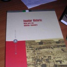 Libros de segunda mano: ENSEÑAR HISTORIA: NOTAS PARA UNA DIDÁCTICA RENOVADORA. Lote 30309468