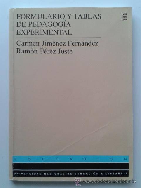 FORMULARIO Y TABLAS DE PEDAGOGIA EXPERIMENTAL - UNIVERSIDAD NACIONAL DE EDUCACION A DISTANCIA (Libros de Segunda Mano - Ciencias, Manuales y Oficios - Pedagogía)