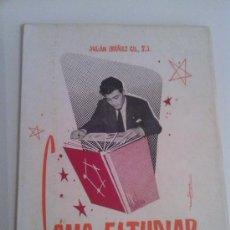Libros de segunda mano: LOTE 238 - CÓMO ESTUDIAR REVISIÓN PERSONAL DEL MÉTODO DE ESTUDIO - JULIÁN IBAÑEZ GIL 1957. Lote 32006997