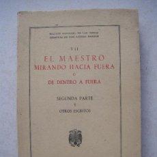 Libros de segunda mano: EL MAESTRO MIRANDO HACIA FUERA - 2ª PARTE - ( 1951 ). Lote 32060844