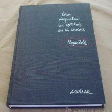 Libros de segunda mano: COMO DIAGNOSTICAR LAS APTITUDES EN LOS ESCOLARES - DR. E. CLAPAREDE, 1961.. Lote 32322255