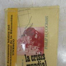 Libros de segunda mano: LA CRISIS MUNDIAL DE LA EDUCACIÓN PH COOMBS. 1971. ED. PENÍNSULA. Lote 32352538