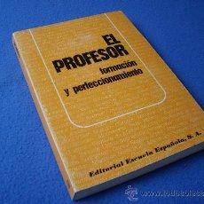 Libros de segunda mano: EL PROFESOR - ESCUELA ESPAÑOLA 1981 -. Lote 32779573