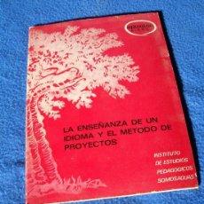 Libros de segunda mano: LA ENSEÑANZA DE UN IDIOMA Y EL METODO DE PROYECTOS - NARCEA S.A. 1982 -. Lote 32780452