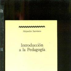 Libros de segunda mano: ALEJANDRO SANVISENS - INTRODUCCIÓN A LA PEDAGOGÍA - BARCANOVA. Lote 33368137