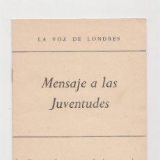 Libros de segunda mano: TRES CONFERENCIAS RADIADAS POR EL PROFESOR JOSÉ CASTILLEJO LA VOZ DE LONDRES 194?. Lote 33731963