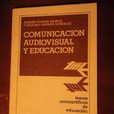 Libros de segunda mano: COMUNICACIÓN AUDIOVISUAL Y EDUCACIÓN. A. MARTÍN Y S. GUARGIA. ANAYA 2. 1976 (47 PÁG.). Lote 34648052