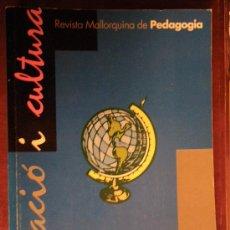 Libros de segunda mano: EDUCACIÓ I CULTURA, REVISTA MALLORQUINA DE PEDAGOGIA NÚM 14. UIB. 2001 . Lote 34648214