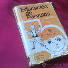 Libros de segunda mano: EDUCACION DE PARVULOS. Lote 35053894