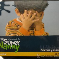 Libros de segunda mano: SUPER NANNY LIBRO Nº 4 MIEDOS Y MANIAS. Lote 35396549