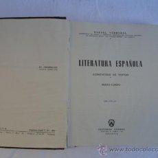 Libros de segunda mano: LIBRO - LITERATURA ESPAÑOLA 6º CURSO -. AÑO 1960.. Lote 35687679