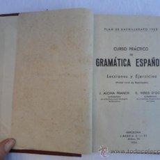 Libros de segunda mano: LIBRO - GRAMÁTICA ESPAÑOLA -. AÑO 1954.. Lote 35687739
