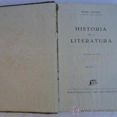 Libros de segunda mano: LIBRO - HISTORIA DE LA LITERATURA -. AÑO 1952.. Lote 35687785