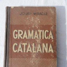 Libros de segunda mano: LIBRO - GRAMÁTICA CATALANA -. AÑO 1951.. Lote 35688924