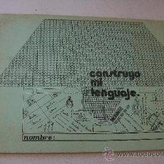 Libros de segunda mano: CONSTRUYO MI LENGUAJE-ABELARDO TOLEDO MERCE-1983-EDT: JUAN VICENTE JUAN. Lote 35788887