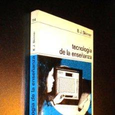 Libros de segunda mano: TECNOLOGÍA DE LA ENSEÑANZA / SKINNER, B.J. Lote 36596137