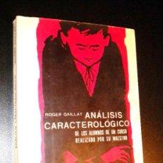 Libros de segunda mano - Análisis caracterológico, Gaillat, Roger - 36596826