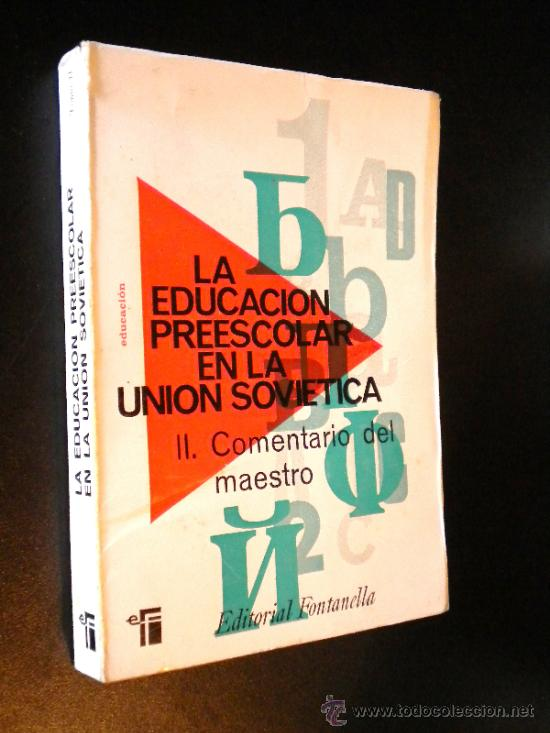 LA EDUCACIÓN PREESCOLAR EN LA UNIÓN SOVIÉTICA. TOMO II (Libros de Segunda Mano - Ciencias, Manuales y Oficios - Pedagogía)