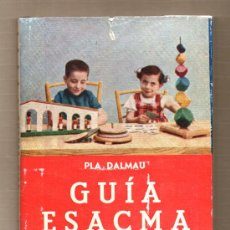 Libros de segunda mano: GUIA ESACMA DE 1958. Lote 38055839