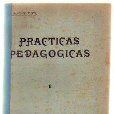 Libros de segunda mano: PRACTICAS PEDAGOGICAS (INSTRUCCIONES Y COMENTARIOS) (A-PED-509). Lote 38472512