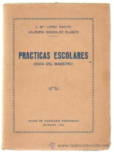 PRACTICAS ESCOLARES (GUIA DEL MAESTRO) (A-PED-518) (Libros de Segunda Mano - Ciencias, Manuales y Oficios - Pedagogía)