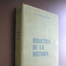 Libros de segunda mano: DIDÁCTICA DE LA HISTORIA / PÉREZ PICAZO, MARÍA TERESA. Lote 39401079