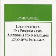 Libros de segunda mano: LECTOESCRITURA. UNA PROPUESTA PARA ALUMNOS/AS CON NECESIDADES EDUCATIVAS. BENITA DÍEZ AGUADO. 1993. Lote 39702475