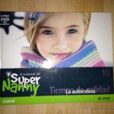 Libros de segunda mano: SUPER NANNY. LA AUTOESTIMA. Nº10. LIBRO CON DVD. EL PAÍS. AÑO 2007. Lote 45034787
