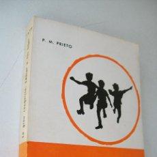 Gebrauchte Bücher - LA GRAN CONQUISTA : EDUCAR A TUS HIJOS-PEDRO M. PRIETO-1966-MENSAJERO-BILBAO - 39914888
