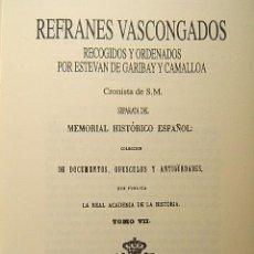 Libros de segunda mano: REFRANES VASCONGADOS RECOGIDOS Y ORDENADOS ESTEVAN DE GARIBAY CAMALLOA-PAIS VASCO-EUSKADI-1854-1995.. Lote 40065355