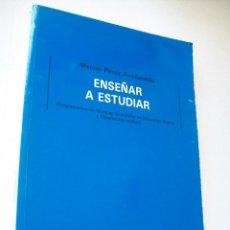 Libros de segunda mano: ENSEÑAR A ESTUDIAR, PROGRAMACIÓN DE TÉCNICAS DE ETUDIO EN EDUCACIÓN BÁSICA Y ENSEÑANZAS MEDIAS-1989. Lote 40641381