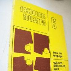 Libros de segunda mano: TECNOLOGÍA EDUCATIVA, ÁREA DE LENGUAJE, GUIONES DIDÁCTICOS PARA EL PROFESOR-1972- SANTILLANA. Lote 40647178