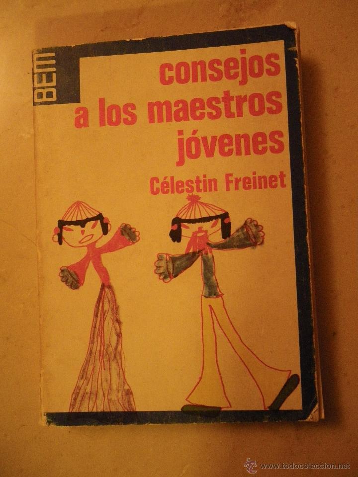Libros de segunda mano: Freinet. Modernizar la escuela. Ed. Laia 1972 y Consejos a los jóvenes maestros (este último mal est - Foto 2 - 40020896