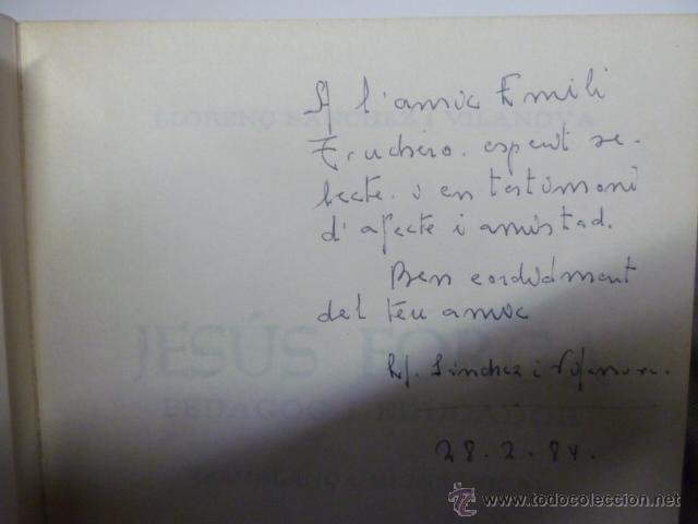 Libros de segunda mano: JESUS FORGA PEDAGOG I EDUCADOR 1901-1976. POBLA DE SEGUR EDUCACIO - Foto 2 - 40711223