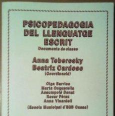 Libros de segunda mano: PSICOPEDAGOGIA DEL LLENGUATGE ESCRIT. EDUCACIO - ESCOLA CASAS. BARCELONA. Lote 40919222