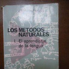 Libros de segunda mano: FREINET. LOS MÉTODOS NATURALES. I EL APRENDIZAJEDE LA LENGUA. ED FONTANELLA 1970. Lote 41355384