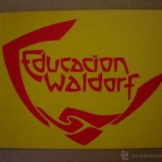 Libros de segunda mano: EDUCACIÓN WALDORF - V.V. A.A.. Lote 41432028